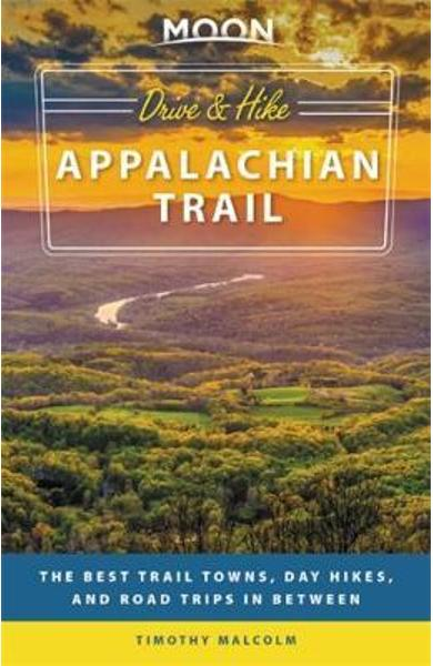 Moon Drive & Hike Appalachian Trail (First Edition)
