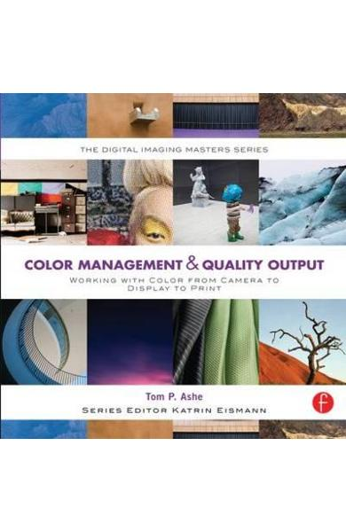 Color Management & Quality Output: Working with Color from C - Tom Ashe