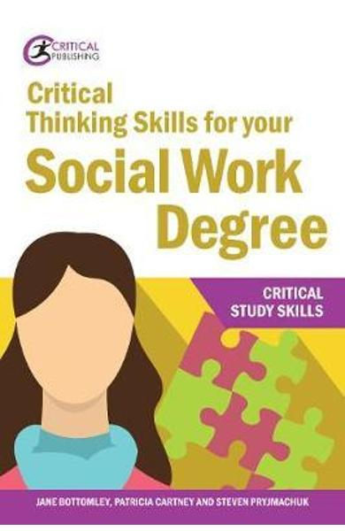 Critical Thinking Skills for your Social Work Degree - Jane Bottomley