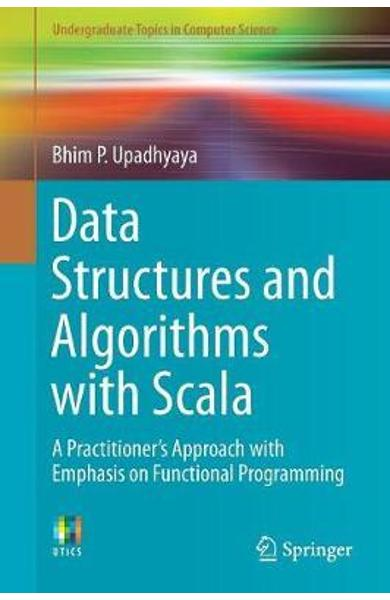 Data Structures and Algorithms with Scala - Bhim P Upadhyaya