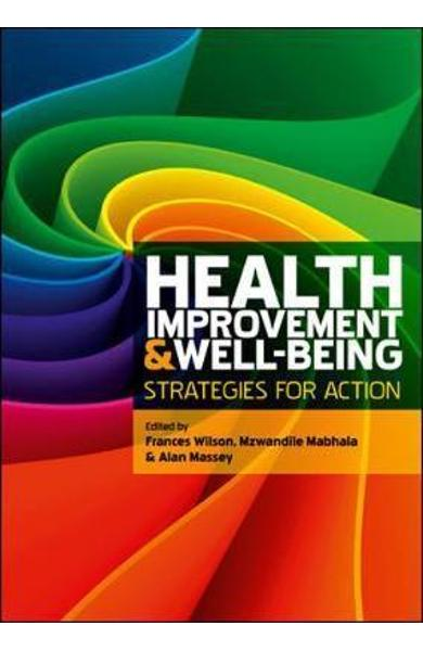 Health Improvement and Well-Being: Strategies for Action