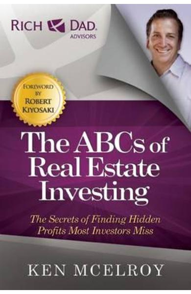 ABCs of Real Estate Investing - Ken McElroy