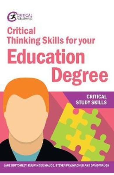 Critical Thinking Skills for your Education Degree - Jane Bottomley