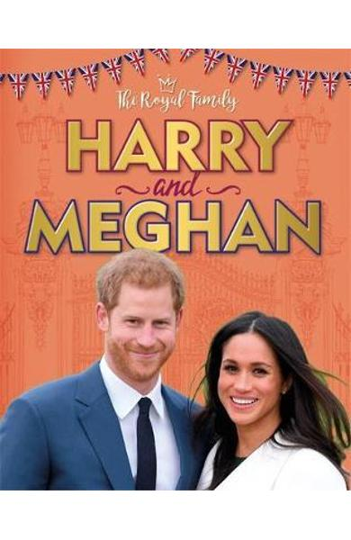 Royal Family: Harry and Meghan - Izzi Howell