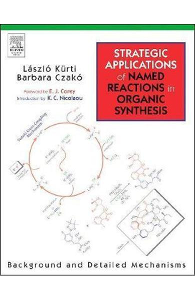 Strategic Applications Of Named Reactions in Organic Synthes -  Kurti