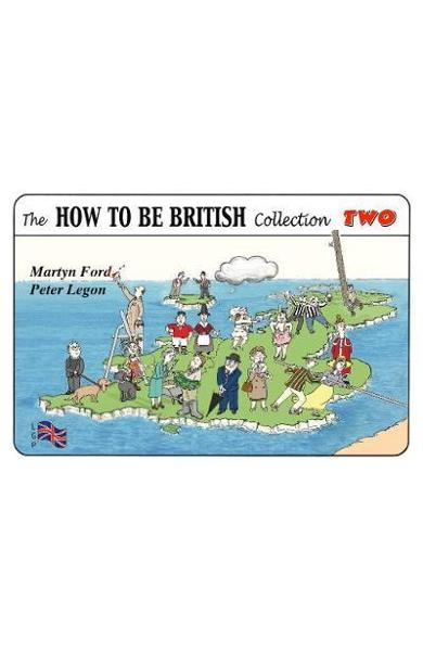 How to be British Collection Two - Peter Legon
