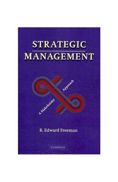 Strategic Management - R. Edward Freeman