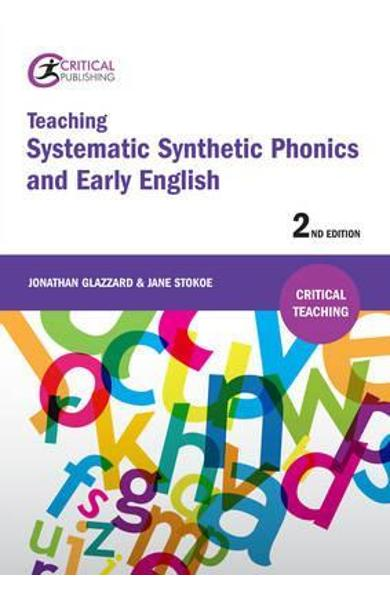Teaching Systematic Synthetic Phonics and Early English - Jonathan Glazzard