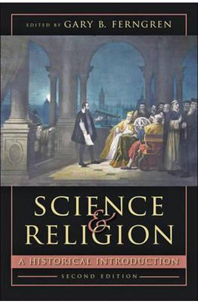 Science and Religion - Gary B Ferngren