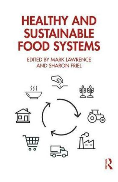 Healthy and Sustainable Food Systems - Mark Lawrence