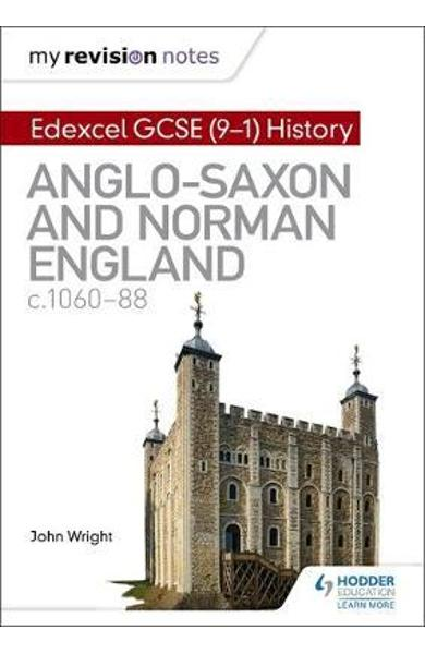 My Revision Notes: Edexcel GCSE  (9-1) History: Anglo-Saxon