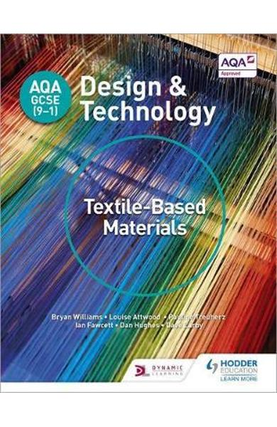 AQA GCSE (9-1) Design and Technology: Textile-Based Material