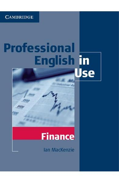 Professional English in Use Finance - Ian MacKenzie