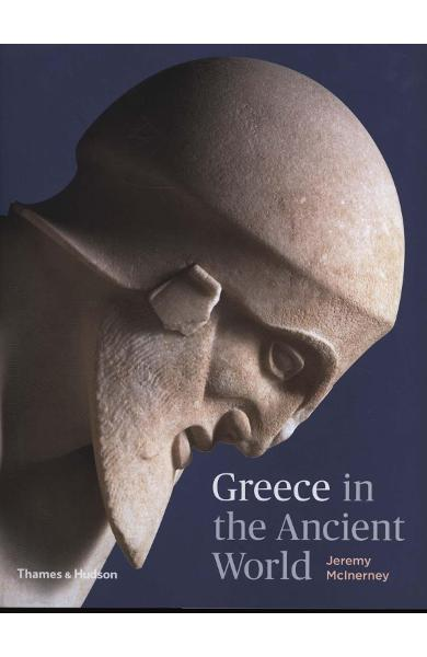 Greece in the Ancient World - Jeremy McInerney