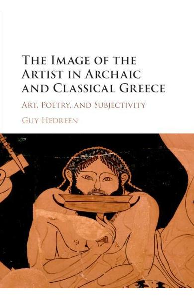 Image of the Artist in Archaic and Classical Greece