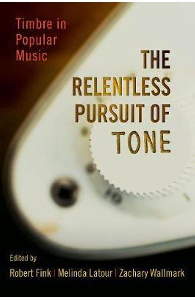 Relentless Pursuit of Tone