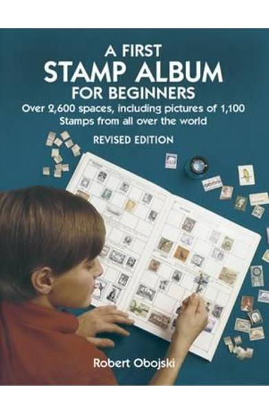 First Stamp Album for Beginners - Robert Obojski