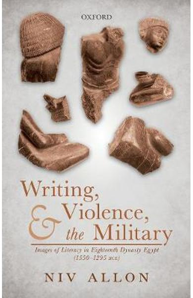 Writing, Violence, and the Military - Niv Allon