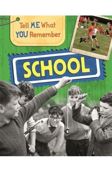 Tell Me What You Remember: School - Sarah Ridley