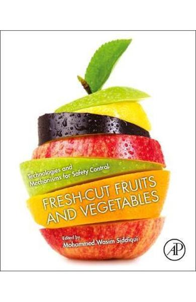 Fresh-Cut Fruits and Vegetables - Mohammed Wasim Siddiqui