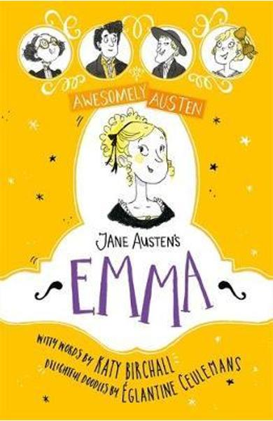 Awesomely Austen - Illustrated and Retold: Jane Austen's Emm -