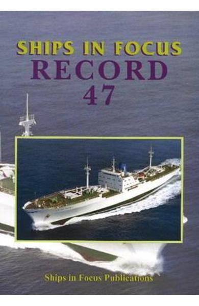 Ships in Focus Record 47