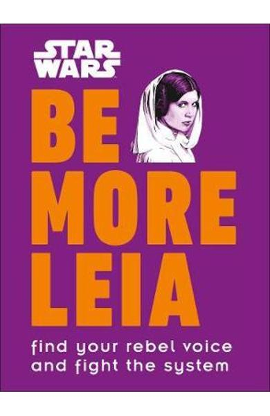 Star Wars Be More Leia -