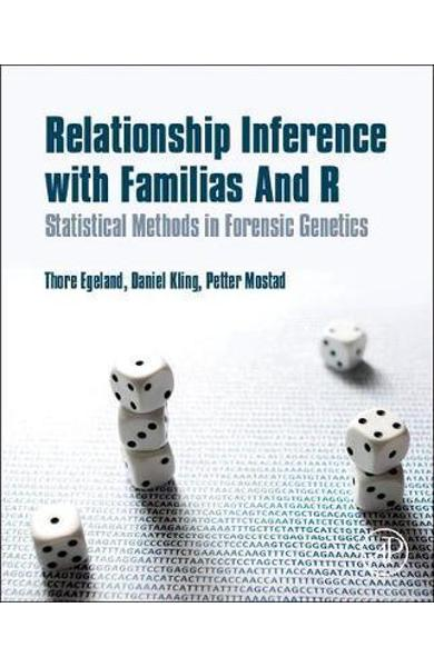 Relationship Inference with Familias and R - Thore Egeland
