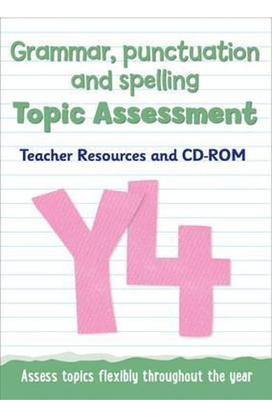 Year 4 Grammar, Punctuation and Spelling Topic Assessment -  Keen Kite Books