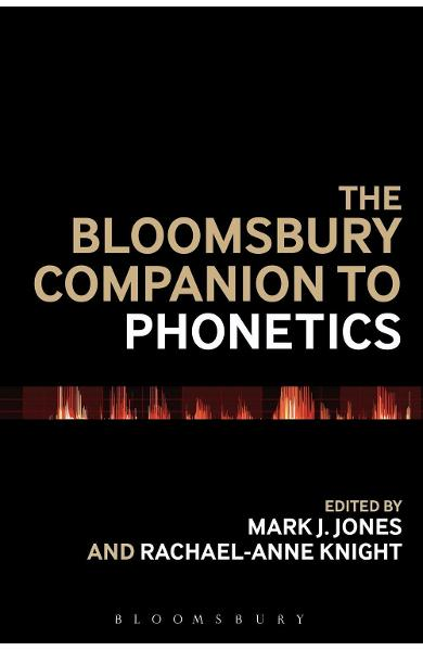 Bloomsbury Companion to Phonetics