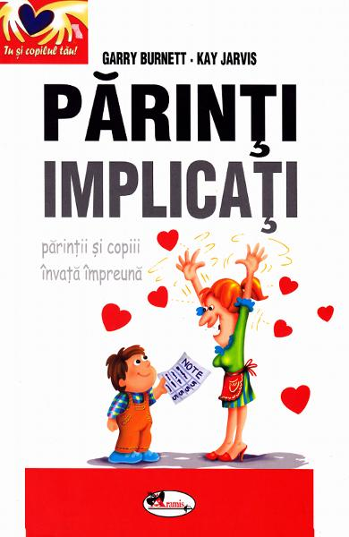 Parinti implicati - Garry Burnett, Kay Jarvis