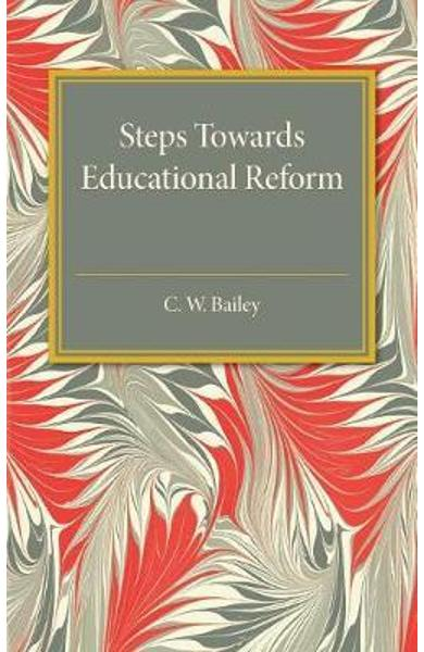 Steps towards Educational Reform