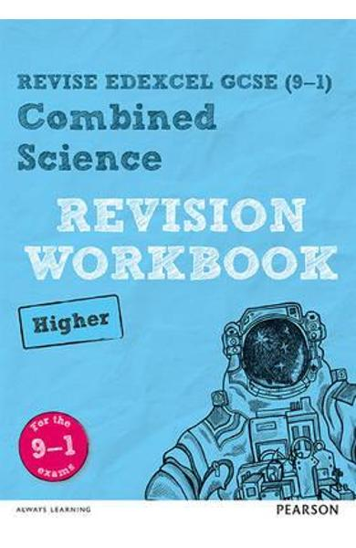 Revise Edexcel GCSE (9-1) Combined Science Higher Revision W