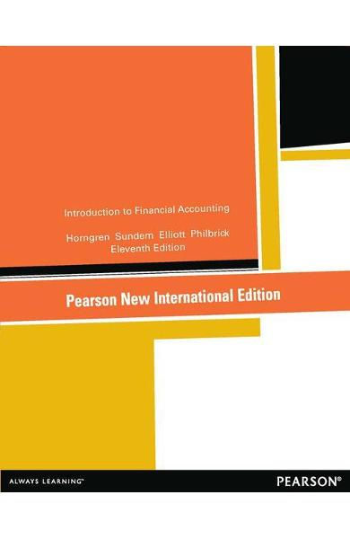 Introduction to Financial Accounting:Pearson New Internation