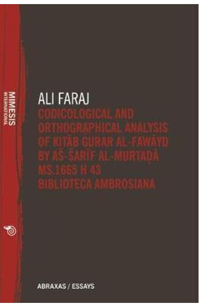 Codicological and Orthographical Analysis of Kita b Gurar al