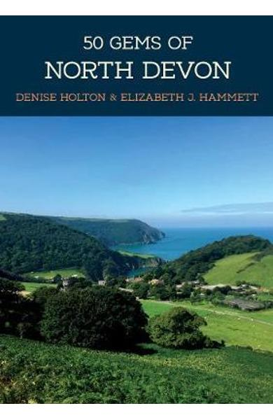 50 Gems of North Devon - Elizabeth Hammett