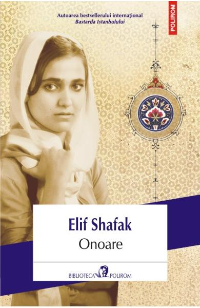 Onoare - Elif Shafak