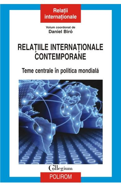 Relatiile internationale contemporane - Daniel Biro