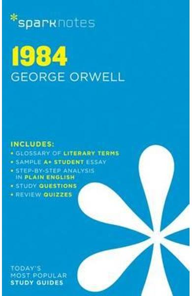 1984 SparkNotes Literature Guide - SparkNotes Editors