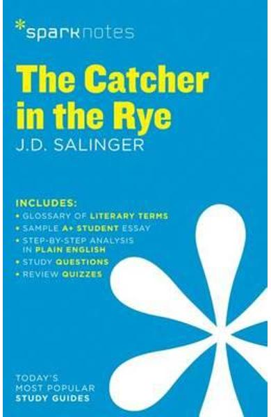 Catcher in the Rye SparkNotes Literature Guide - SparkNotes Editors