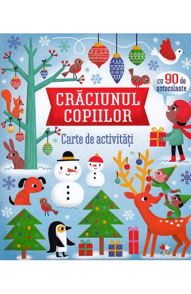 Craciunul copiilor. Carte de activitati - James Maclaine, Lucy Bowman