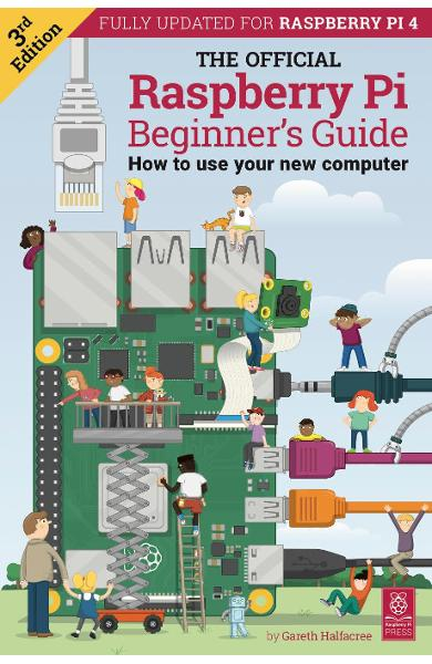 Official Raspberry Pi Beginner's Guide - Gareth Halfacre