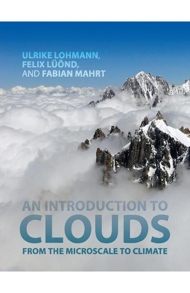 Introduction to Clouds - Ulrike Lohmann