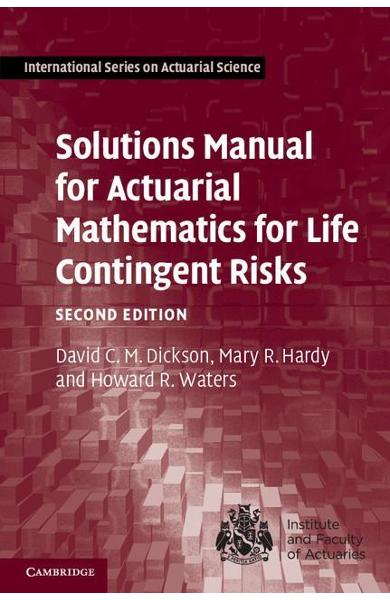 Solutions Manual for Actuarial Mathematics for Life Continge