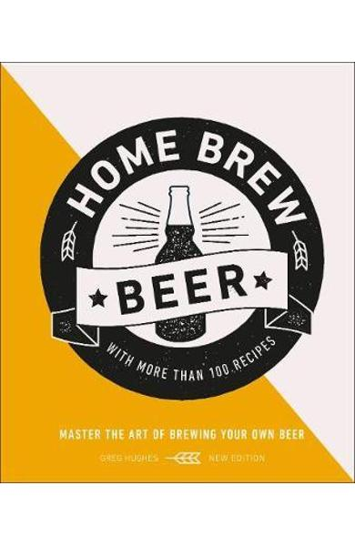 Home Brew Beer - Greg Hughes