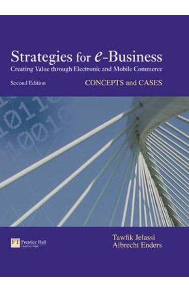 Strategies for E-Business : concepts and cases - Tawfik Jelassi, Albrecht Enders