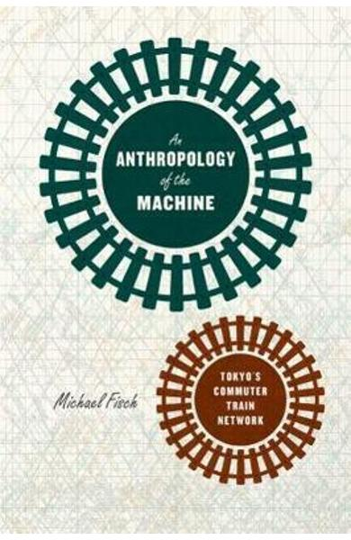 Anthropology of the Machine