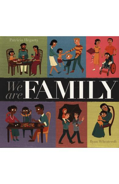We Are Family - Patricia Hegarty