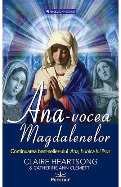 Ana, vocea Magdalenelor - Claire Heartsong, Catherine Clemett