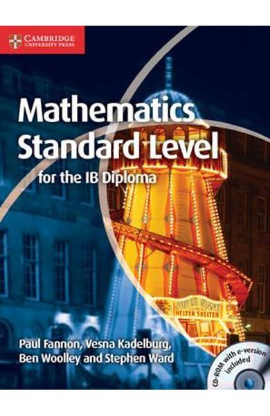 Mathematics for the IB Diploma Standard Level with CD-ROM
